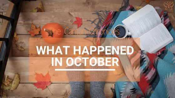 The Cantan Chronicles: What Happened In October